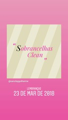 Sobrancelhas Clean